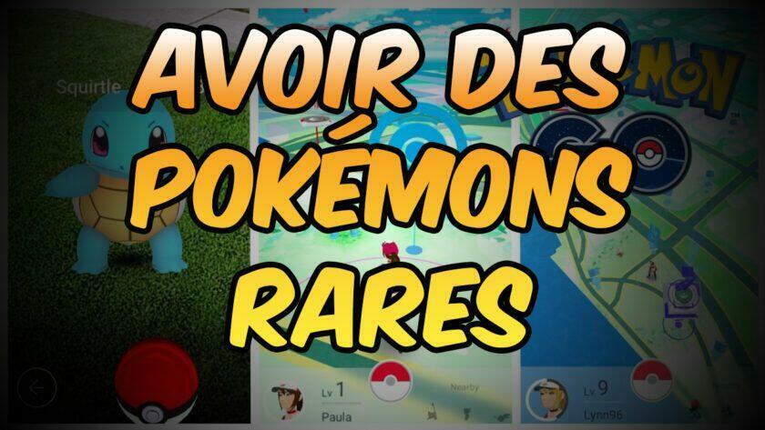 avoir-des-pokemons-rares