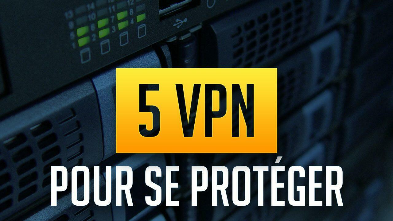 Top 5 des meilleurs VPN pour télécharger