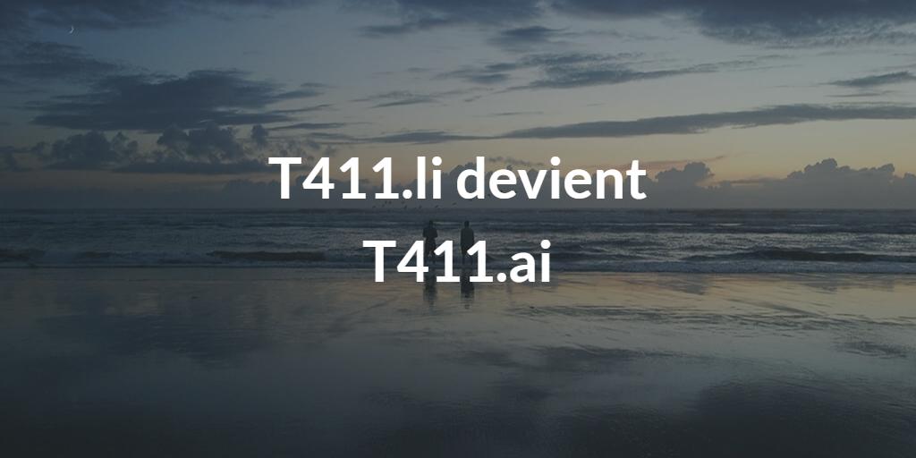 T411 change d'adresse et devient t411.ai