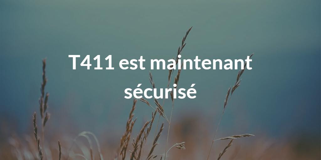 T411.ai accessible et sécurisé
