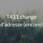 T411 change adresse