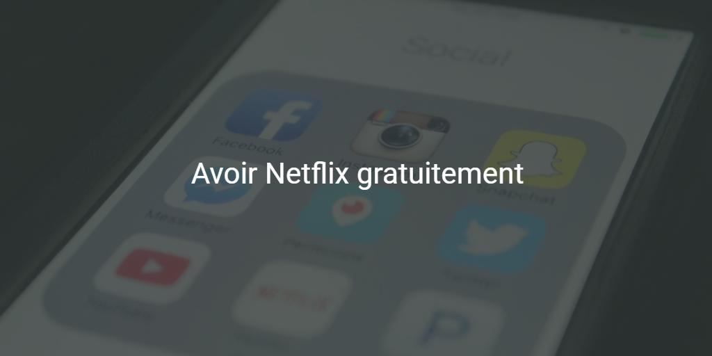 [Tuto] Comment avoir Netflix gratuit sur son navigateur