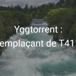 Yggtorrent-remplacer-t411