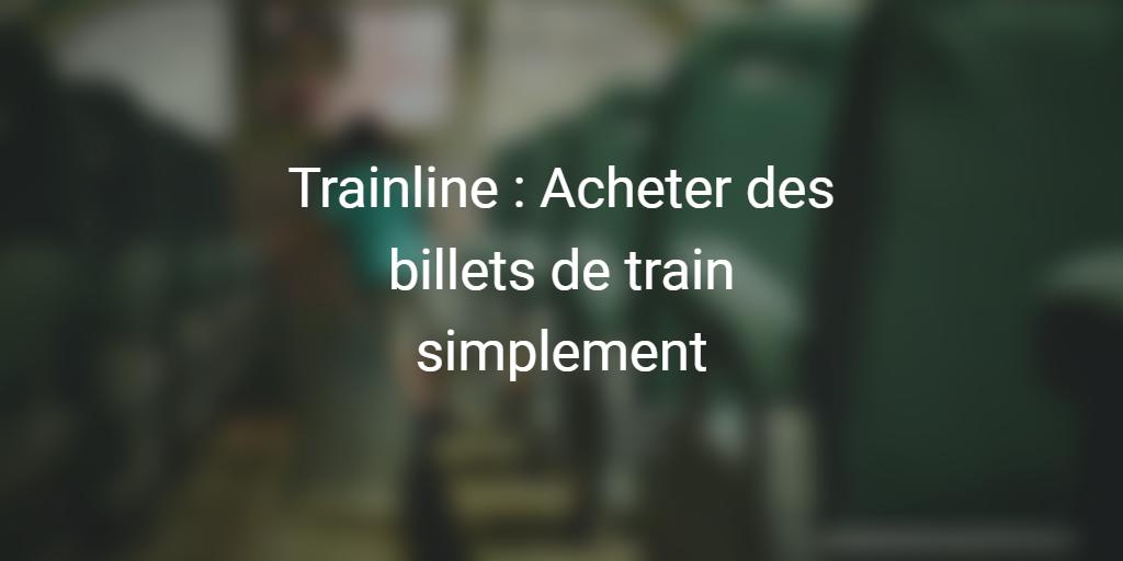 trainline-billets-train-startup