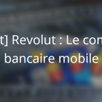 revolut compte bancaire mobile 0 frais