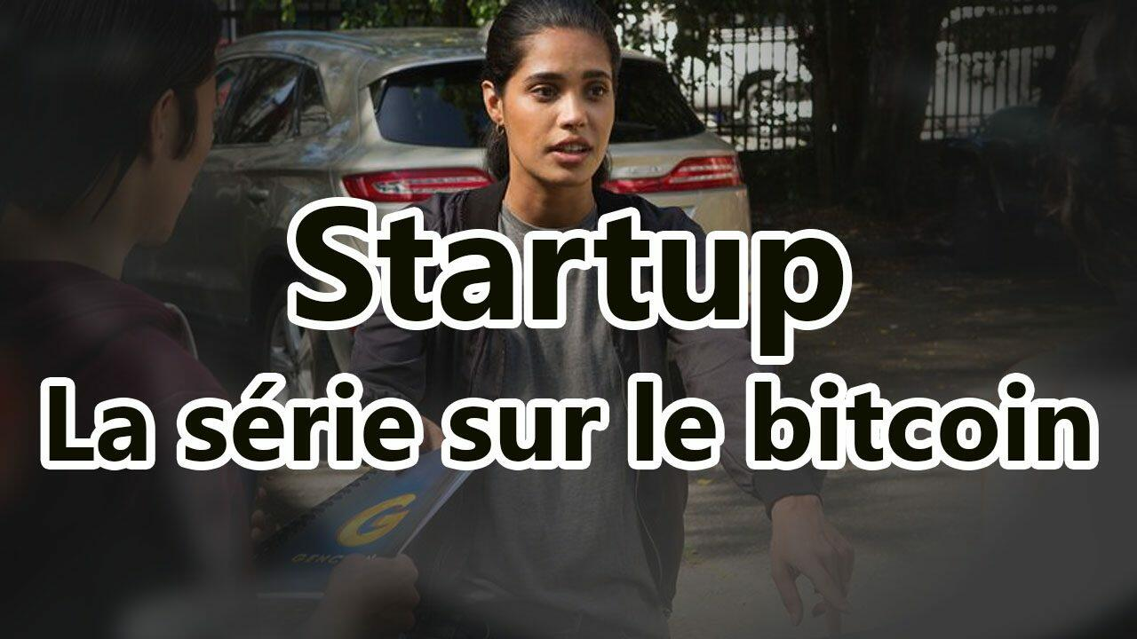 21.12.2017-Startup.La.Serie.Sur.Le.Bitcoin