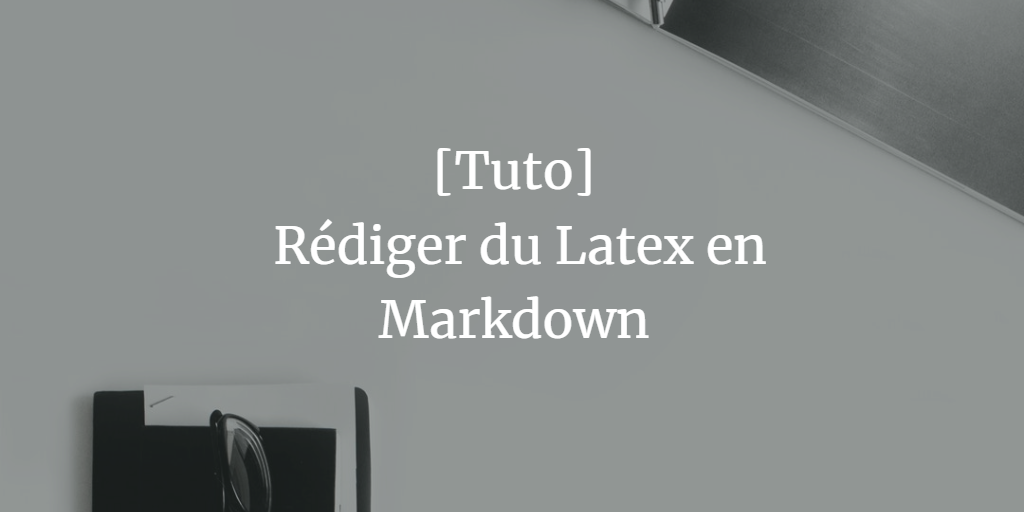pandoc-markdown-latex-tuto