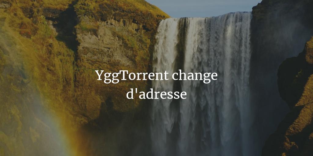 YggTorrent change d'adresse et de proprietaire