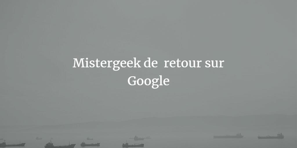 google-indexe-mistergeek-a-nouveau