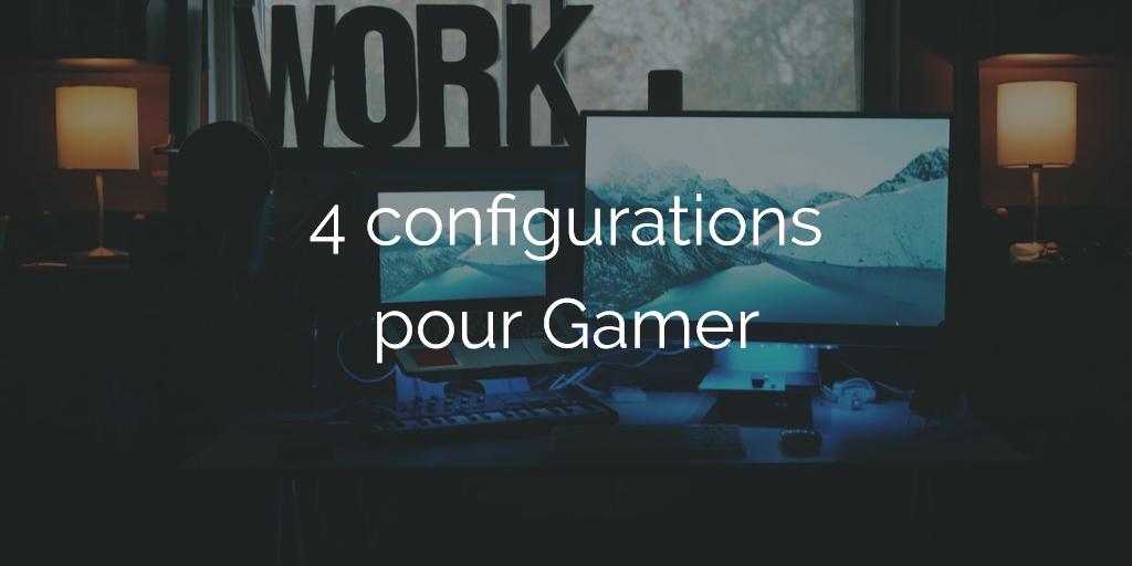[Tuto] 4 configurations pour monter un PC Gaming pas cher en 2018