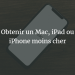 iphone-macbook-pro-ipad-moins-cher