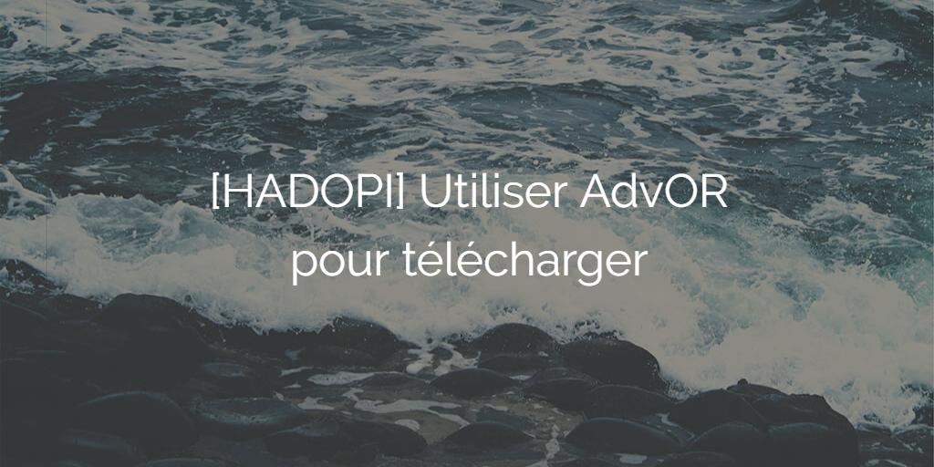 telecharger-advor-bittorrent-cpasbien-yggtorrent-torrent9