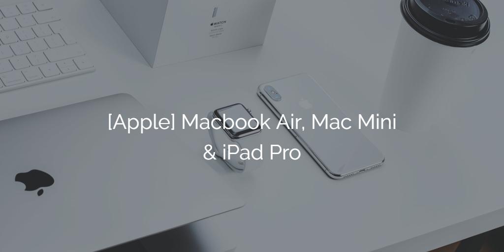 apple-2018-macbook-air-mac-mini-ipad-pro-keynote