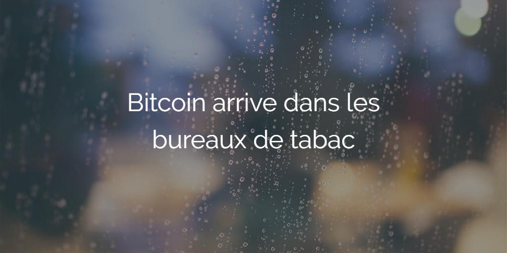 bitcoin bureau tabac