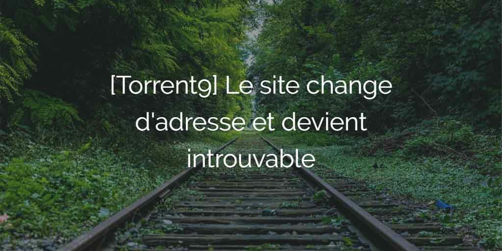 torrent9-change-adresse-pour-vpn