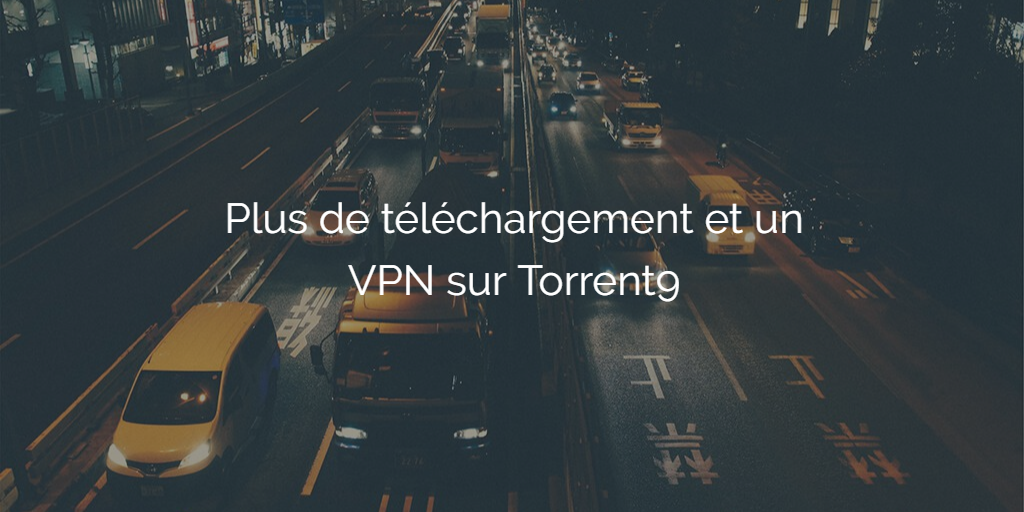 torrent9-ne-proposera-plus-telechargement