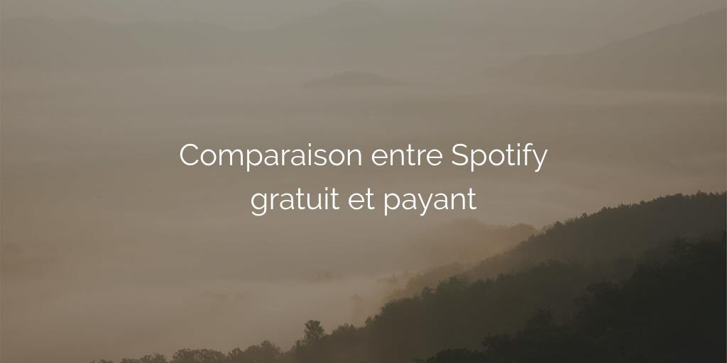 comparaison-spotify-gratuit-payant-premium