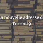 nouvelle-adresse-torrent9-site