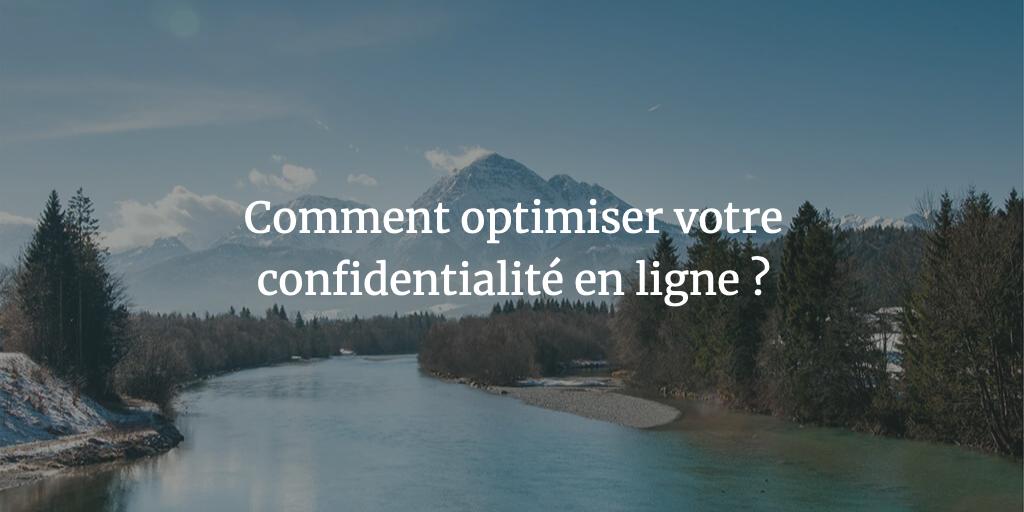 comment-optimiser-confidentialite-ligne