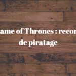 game-of-thrones-record-piratage