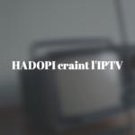 hadopi-iptv-sport-streaming