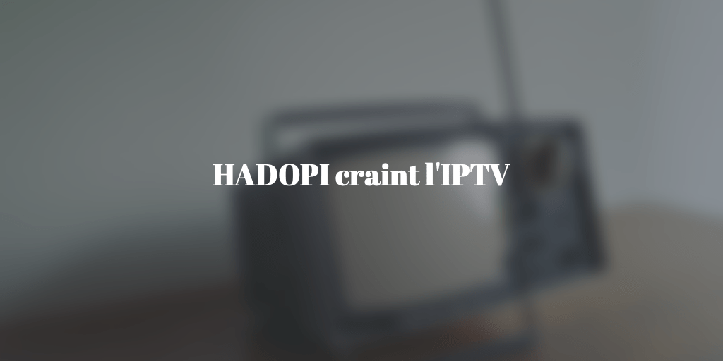 hadopi-iptv-sport-streaming