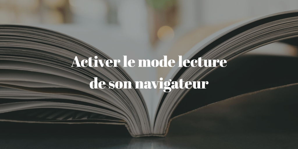 tuto-activer-mode-lecture-chrome