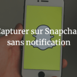 capturer-snapchat-sans-notification