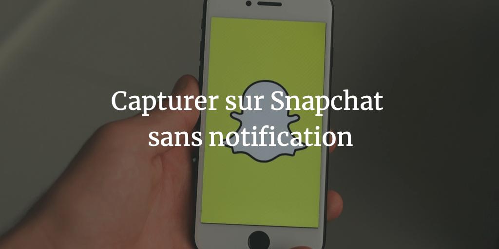 capturer-snapchat-sans-notification